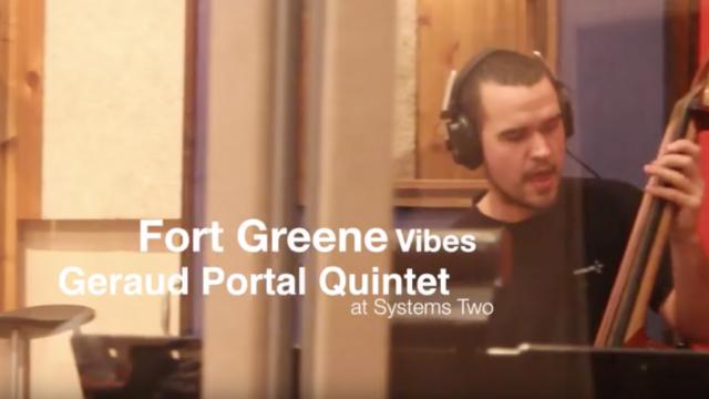 Geraud Portal Quintet - Fort Greene Vibes