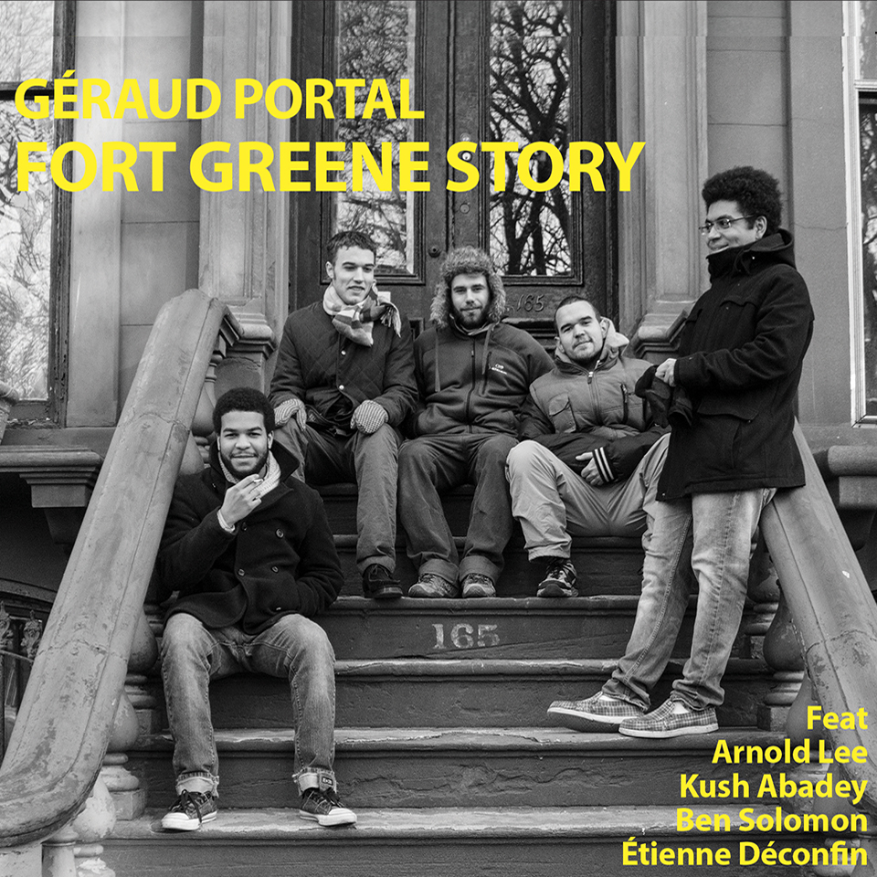Géraud portal FORT GREENE STORY chez GayaMusic